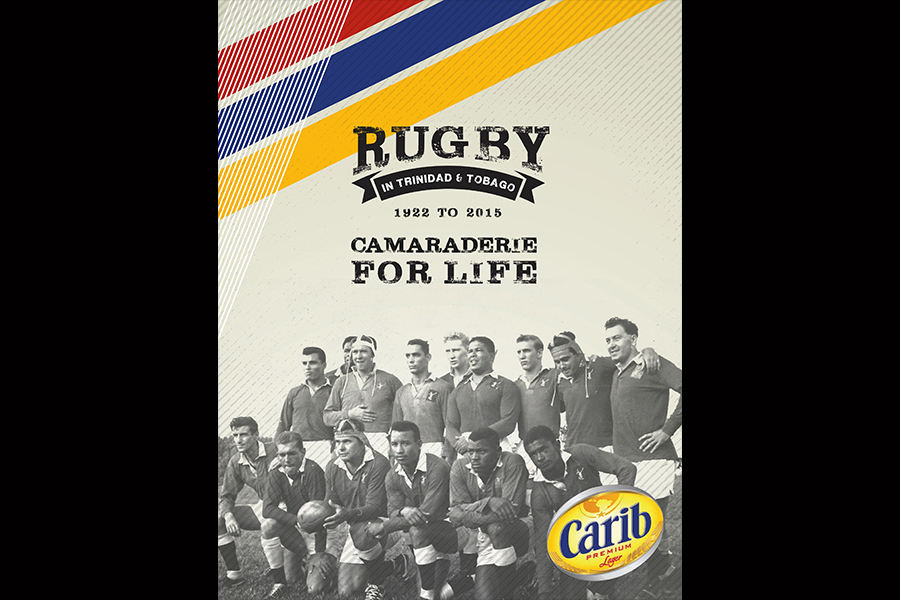 Camaraderie for Life: A history of Rugby in Trinidad and Tobago – Available for Purchase
