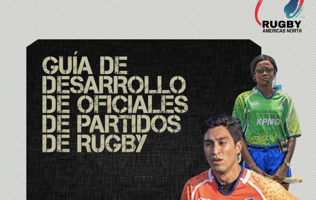 GUÍA DE DESARROLLO DE OFICIALES DE PARTIDOS DE RUGBY